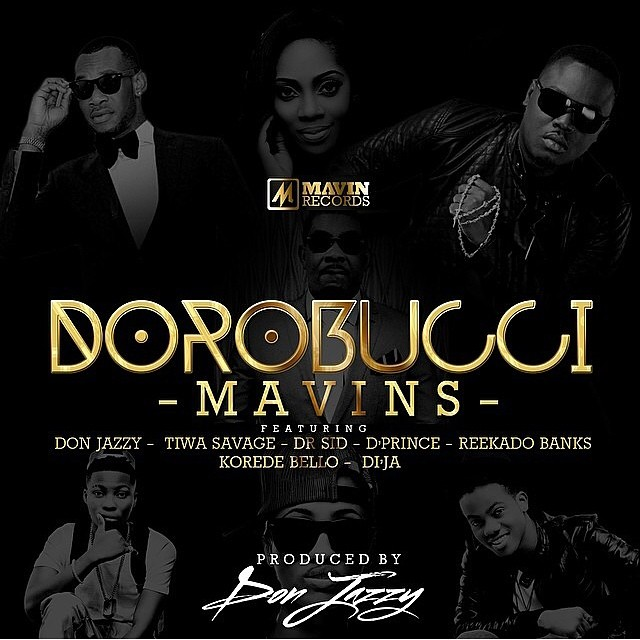 Watch this! Dorobucci by Don Jazzy & the Mavins