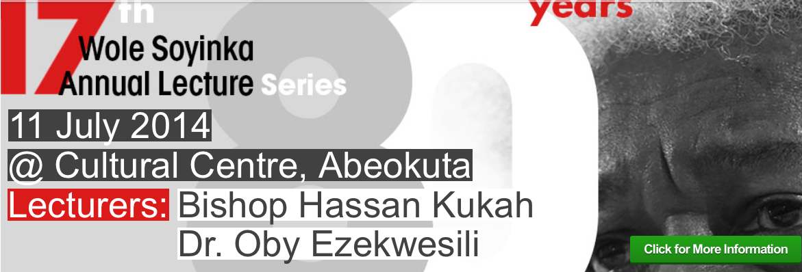 Upcoming: 17th Wole Soyinka Annual Lecture Series