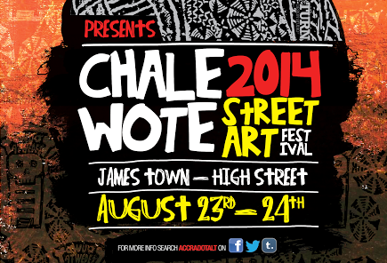 Upcoming event: Chale Wote 2014 Street Art festival
