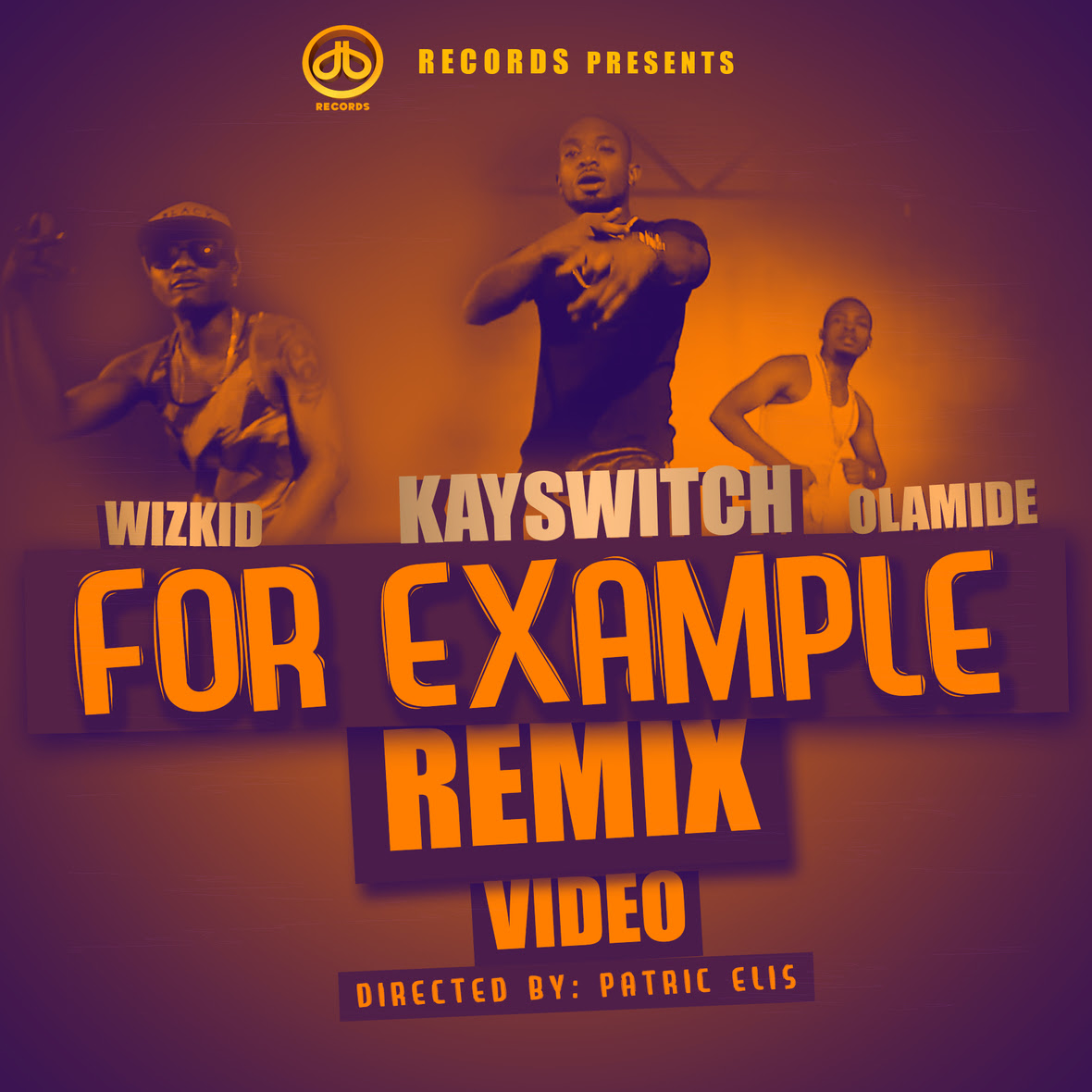Fresh Video: For Example (Remix) by Kay Switch featuring Olamide & Wizkid
