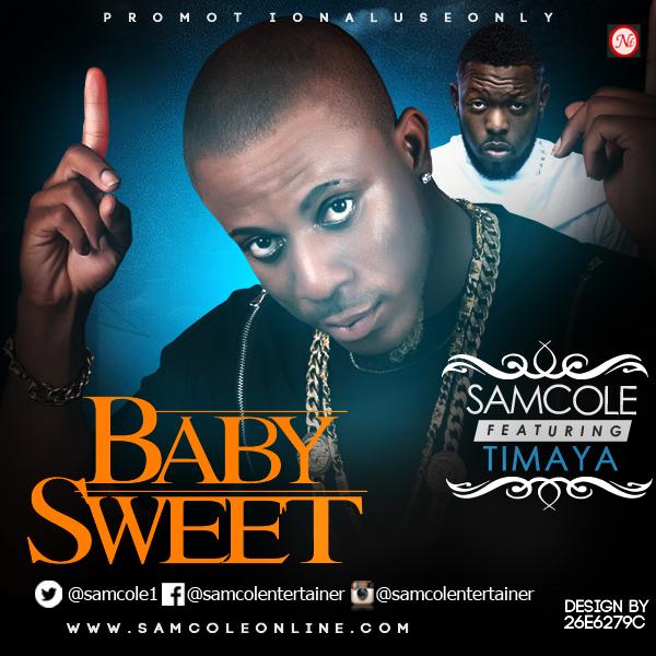 Samcole: Baby Sweet featuring Timaya