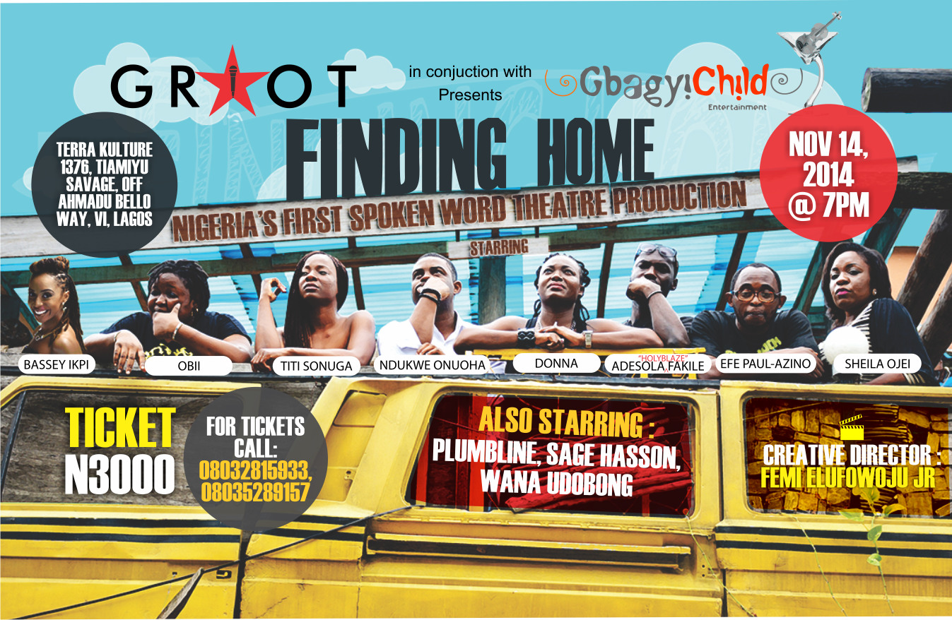 """Nigeria's first spoken word theater production hits the stage with """"Finding Home"""""""