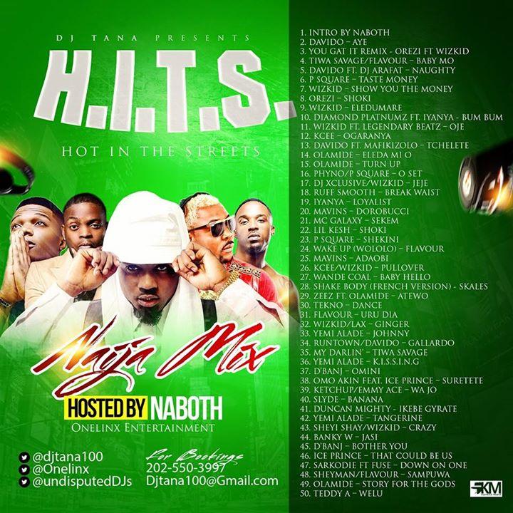 DJ Tana Presents H.I.T.S (Hot In The Streets), Naija mix
