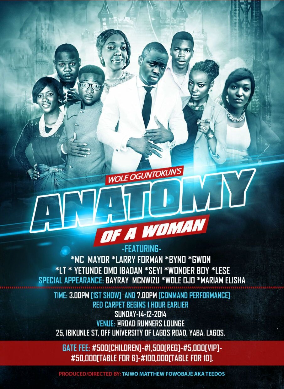 "Wole Oguntokun's ""Anatomy Of A Woman"" (Stage Play)"