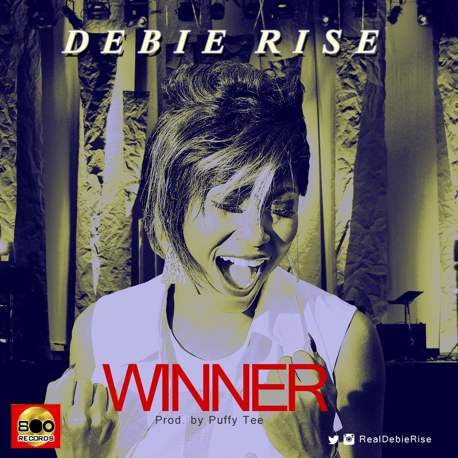 Debie Rise- Winner (New Song)