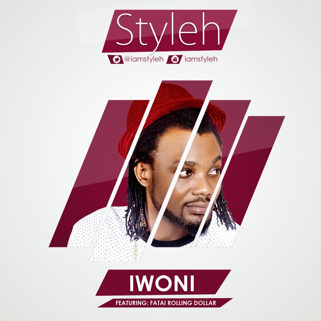 Styleh – Iwo Ni ft Fatai Rolling Dollar (New Video)