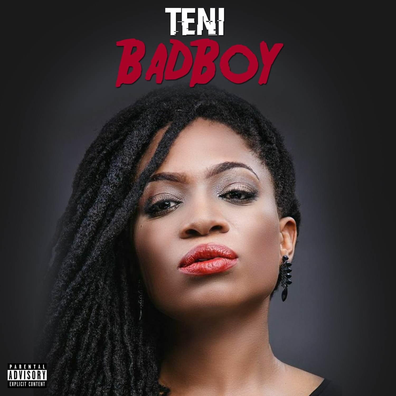 Teni: Bad Boy featuring Shank (music)