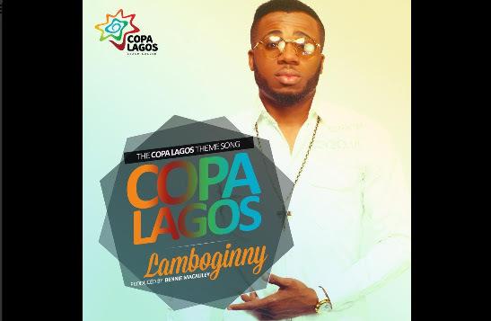 Copa Lagos Theme Song By Lamboginny