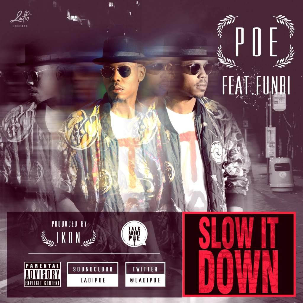 Poe: Slow It Down featuring Funbi (music)