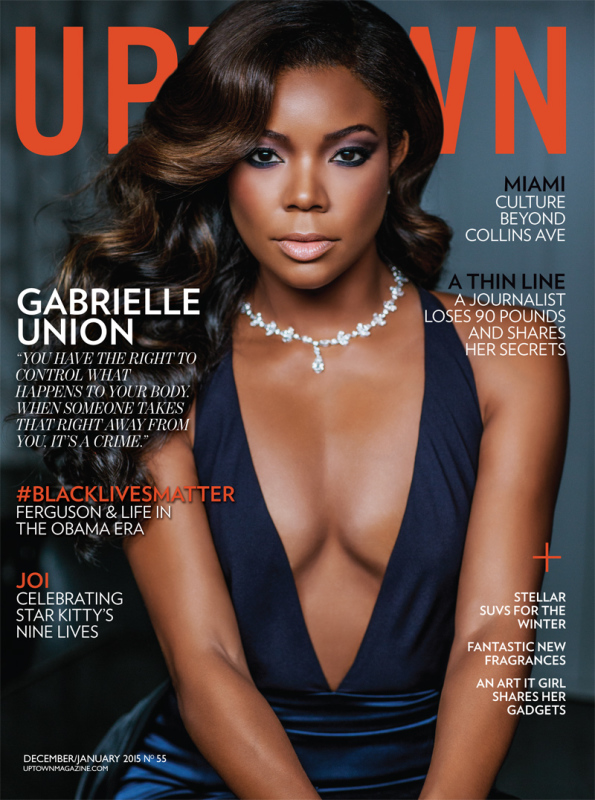 Gabrielle Union Slays On The Cover Of UPTOWN Magazine