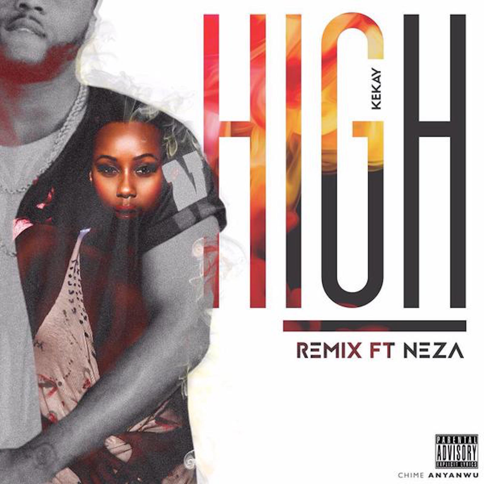 Kekay: High (remix)  featuring Neza