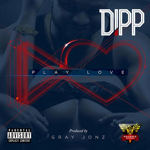 Dipp – Play Love (New Song)