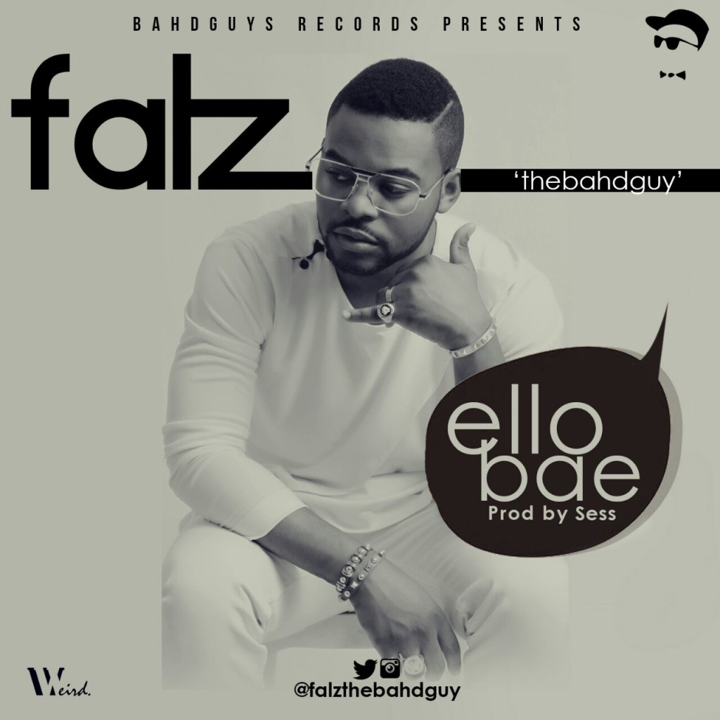 Ello Bae- Falz (New Song)