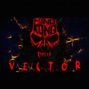 Vector – King Kong (New song)