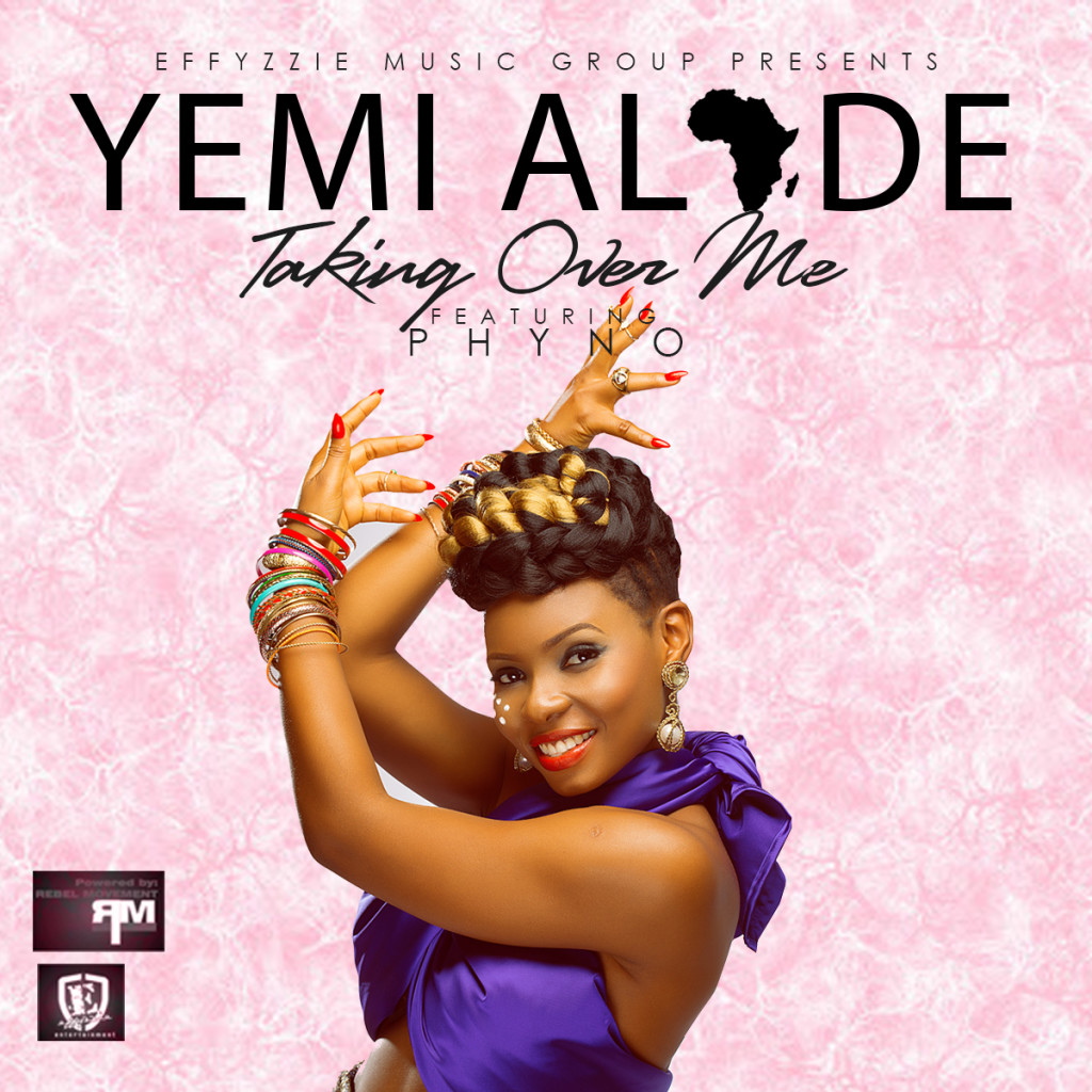 Yemi Alade – Taking Over Me ft. Phyno (New Song)