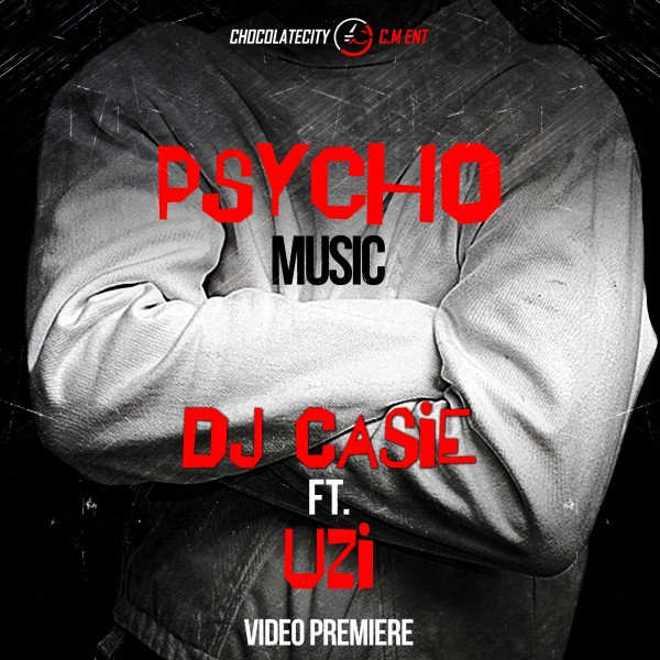 DJ Caise featuring Uzi – Psycho Music (New Video)