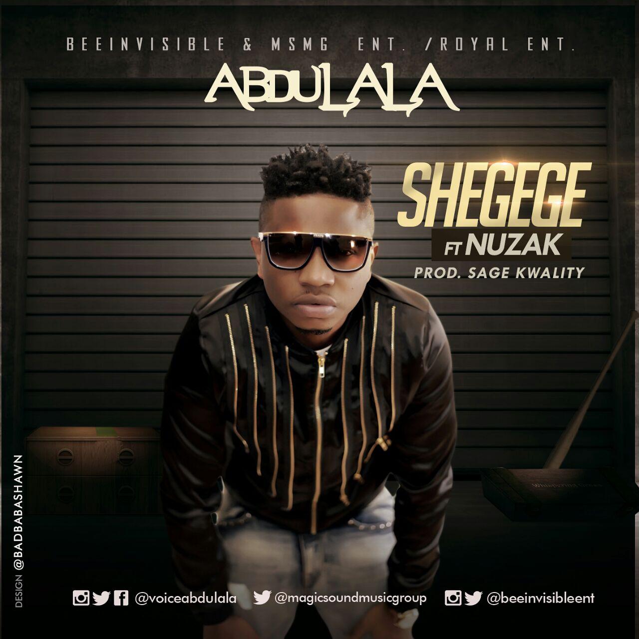 Shegege- Abdulala (New Single)