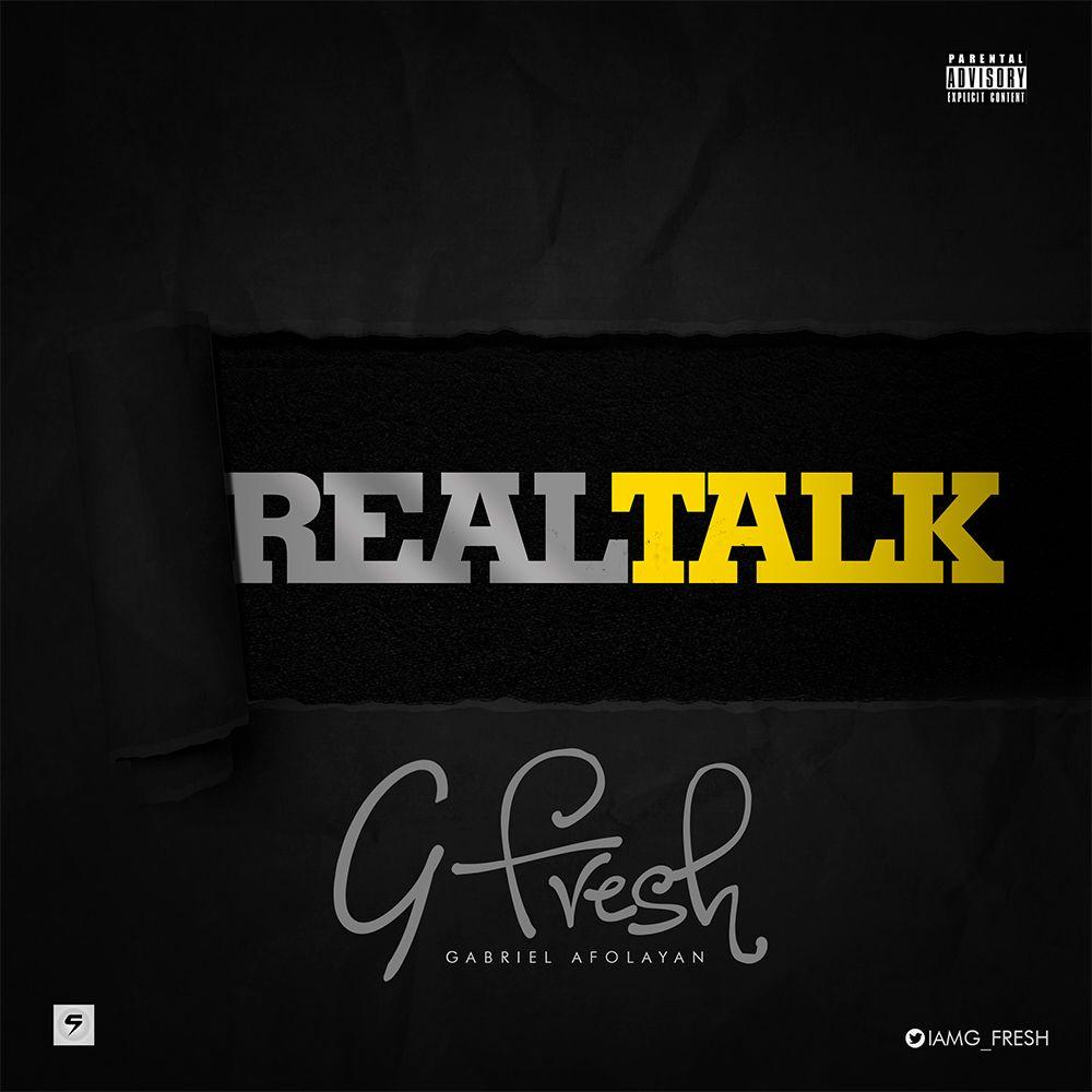 Real Talk- G Fresh (New Song)