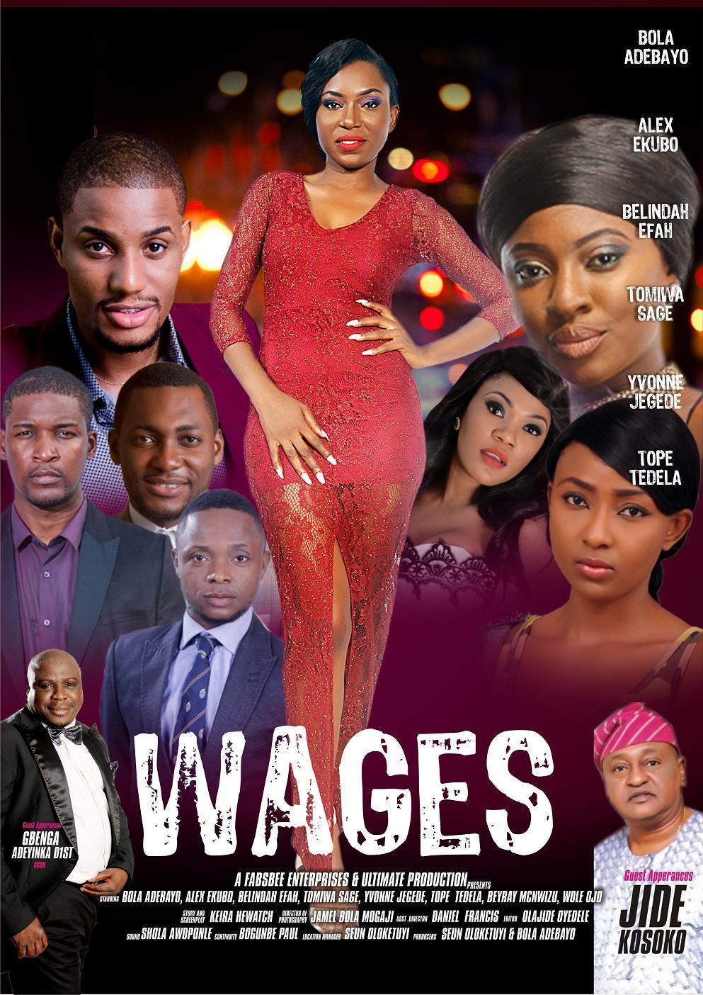 "Nigerian actress, Bolanle Adebayo presents ""Wages"" (A Nollywood Movie)"