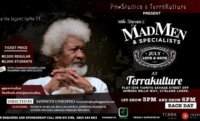 """Wole Soyinka's """"Madmen and Specialists"""" showing on July 19th and 26th"""