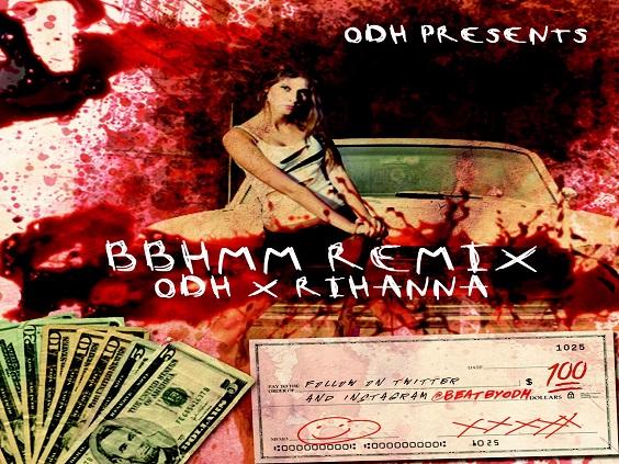 MUSIC: ODH X Rihanna – BBHMM (ODH Mash Up)