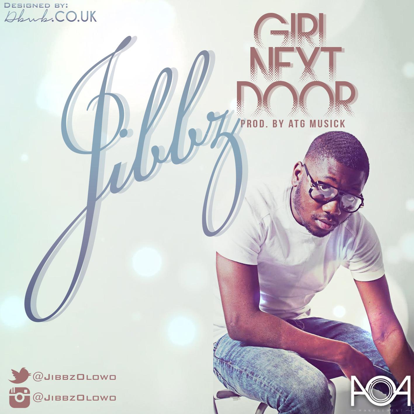 New Music | Girl Next Door by Jibbz