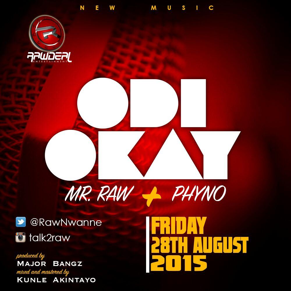 Mr RAW features Phyno In ODI OKAY