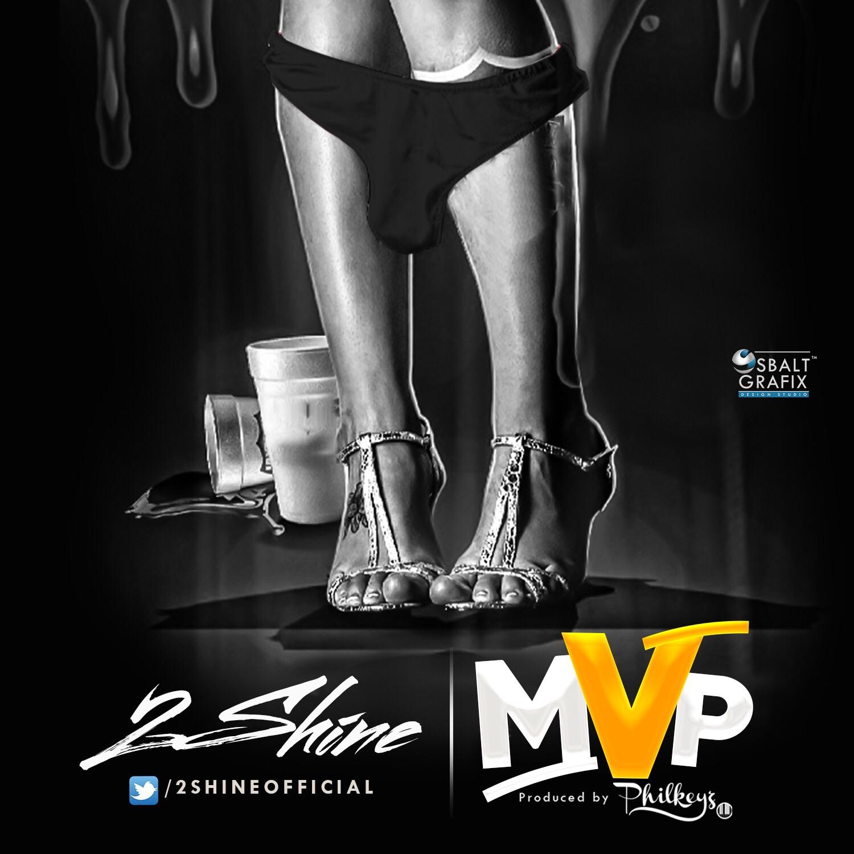 New Music | MVP by Shine & Philkeys